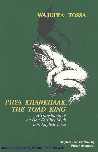 'Phya Khankhaak, the Toad King